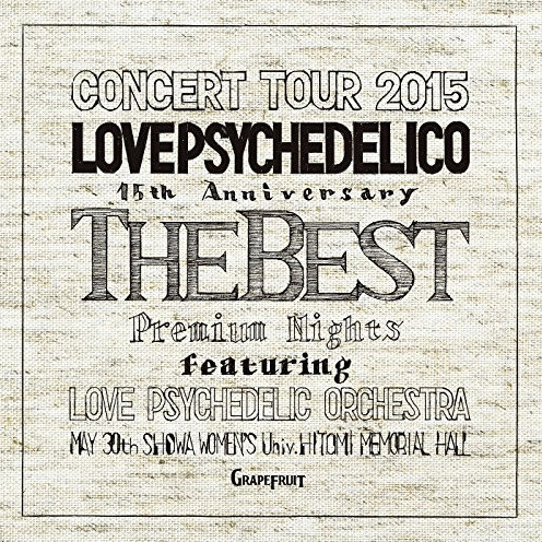 15th ANNIVERSARY TOUR -THE BEST- LIVE(完全生産限定盤)