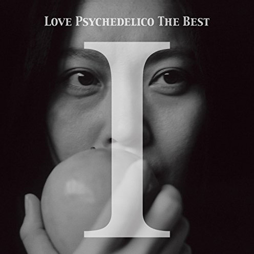 LOVE PSYCHEDELICO THE BESTⅠ